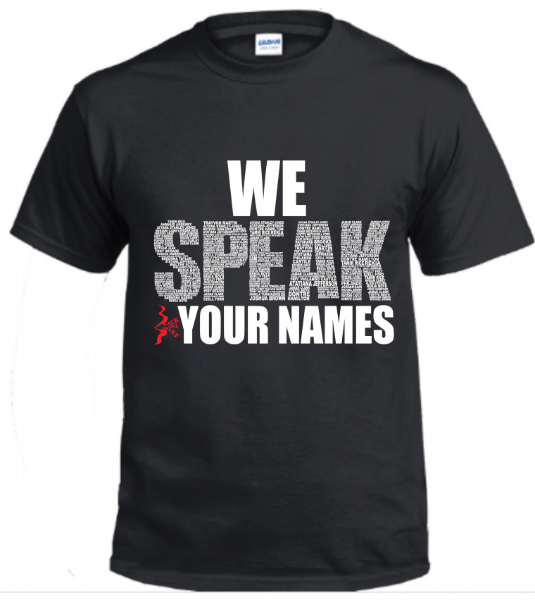 We SPEAK Your Names Tee