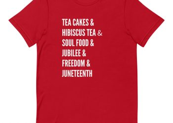 Tea Cakes and All That Juneteenth Tee